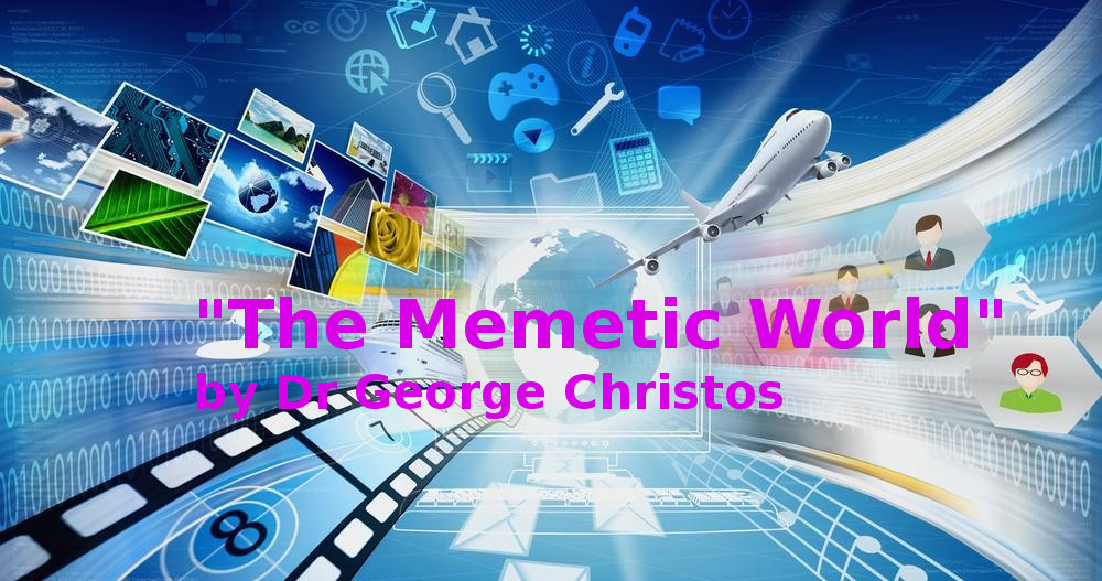 "book ""The Memetic World"" Dr George Christos"